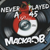 Macka B - Never Played A 45 (Peckings / VPAL) CD
